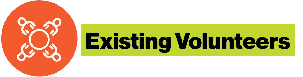 Existing Volunteers