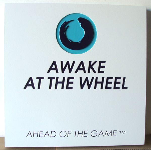 """SA28760 - Engraved HDU Sign """"Awake at the Wheel"""" with Logo  Artwork"""