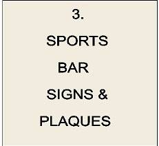 Y27300 - Sports Bar Signs & Plaques