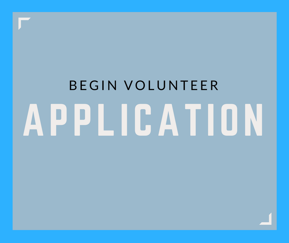 Begin Volunteer Application