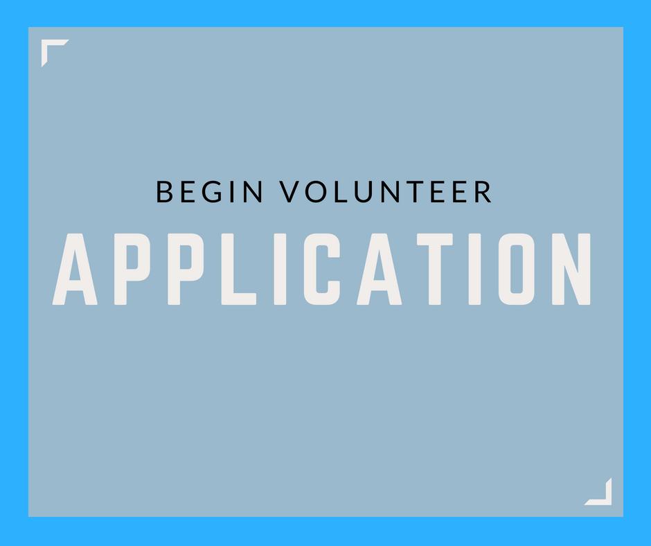 Begin Volunteer Application