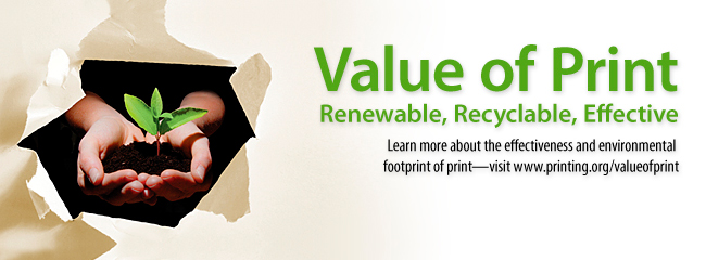 Learn more about the effectiveness and environmental footprint of print