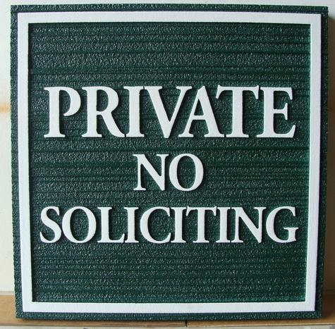 """KA20747 - Custom """"Private No Soliciting"""" Sandblasted  Sign"""