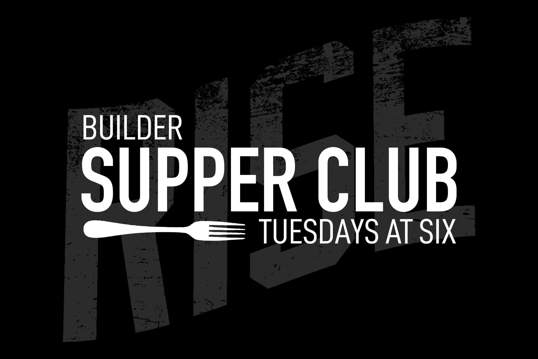 RISE Builder Supper Club
