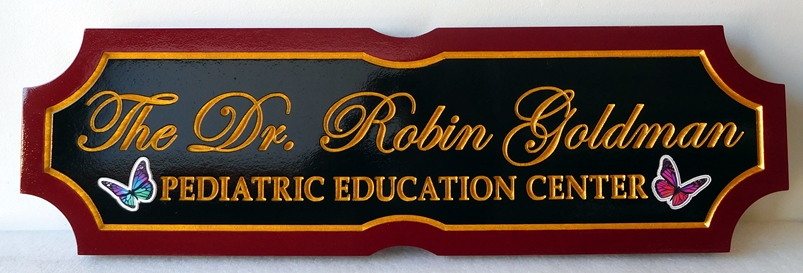 B11042 - Carved, HDU Sign with 24K Gold Leaf Text for Physician's Pediatric Education Center