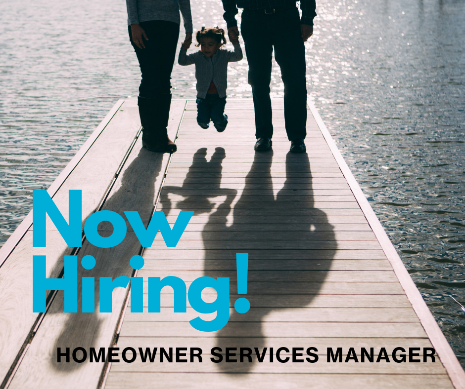 Now hiring- Homeowner Services Manager