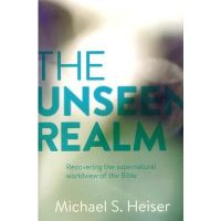 Unseen Realm by Dr. Michael Heiser