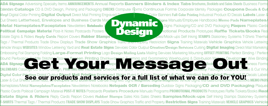 To Get Your Message Out - Call Us Today!