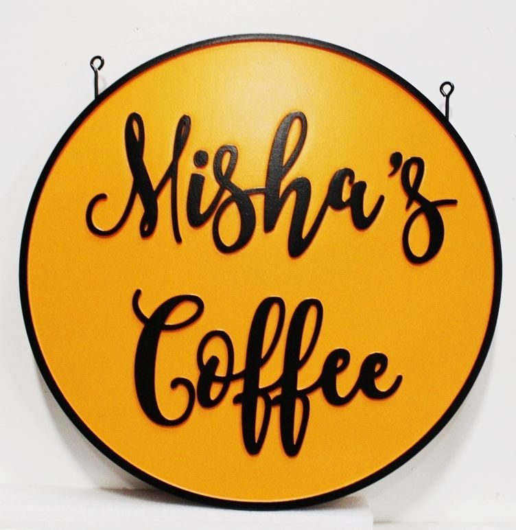 "Q25430  - Carved 2.5-D HDU Hanging  Sign for ""Misha's Coffee"""