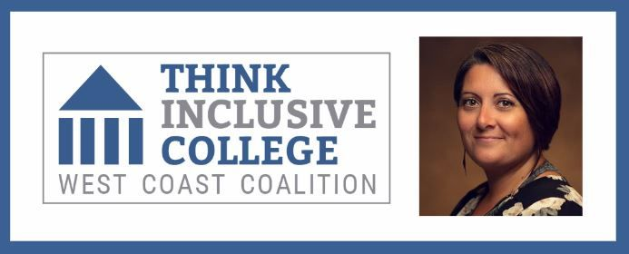 The Latest News from Think Inclusive College West Coast Coalition