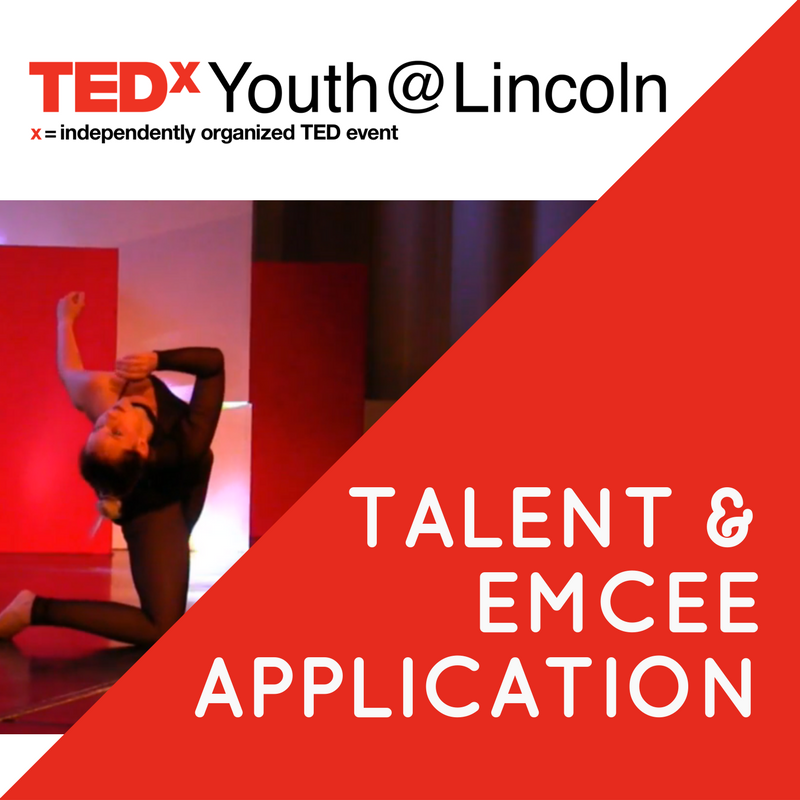 Talent & Emcee Application TEDxYouth@Lincoln