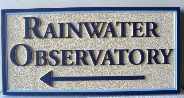 "FA15617 - Carved HDU Wayfinding  sign  for ""Rainwater Observatory"""