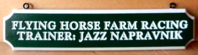 """P25204 - Nameplate Sign for """"Flying Horse Farm Racing Trainer"""""""