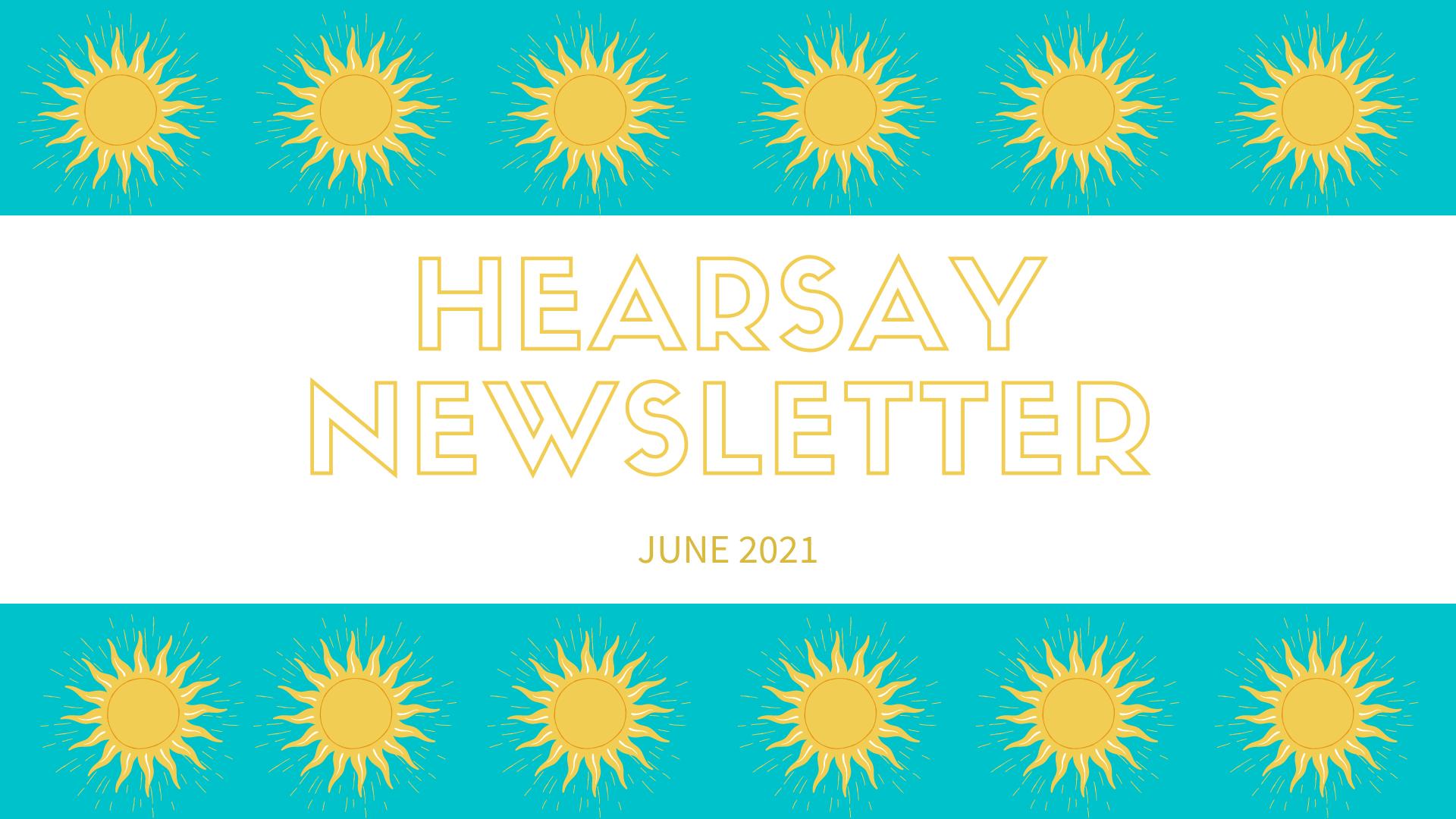 HearSay - June 2021