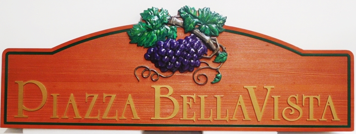 "R27410- Carved Cedar Wood Sign for ""Piazza Bella Vista""  features a 3-D Carved Grape Cluster , Raised  Text and  Engraved Border"