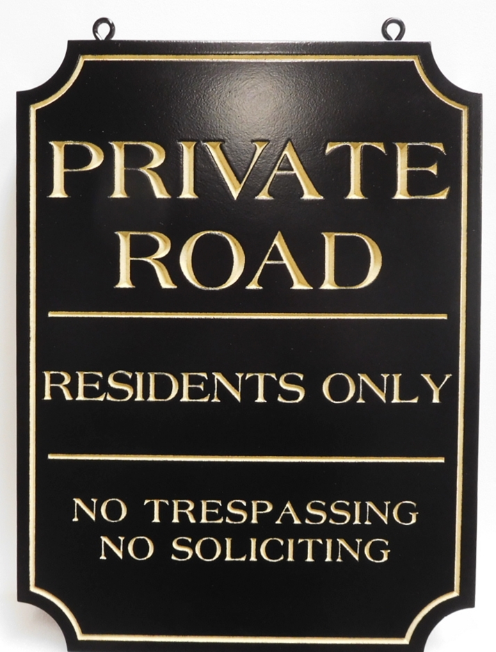 "H17101 - Engraved HDU ""Private Road / Residents Only "" Sign"