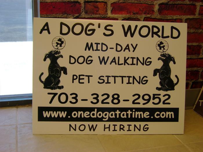 A Dogs World Yard Sign