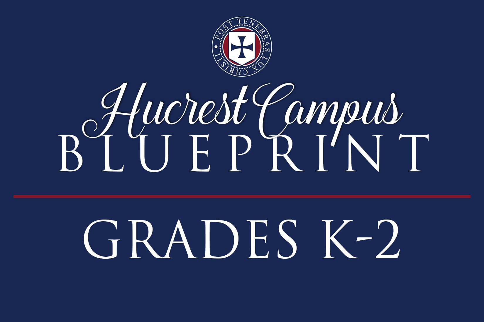 Reopening Blueprint: Hucrest Campus