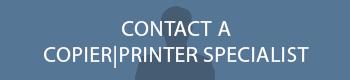 Contact a Copier Specialist