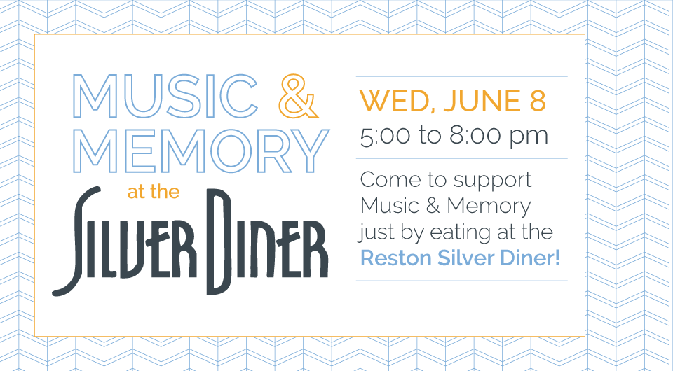 Music & Memory at the Silver Diner!