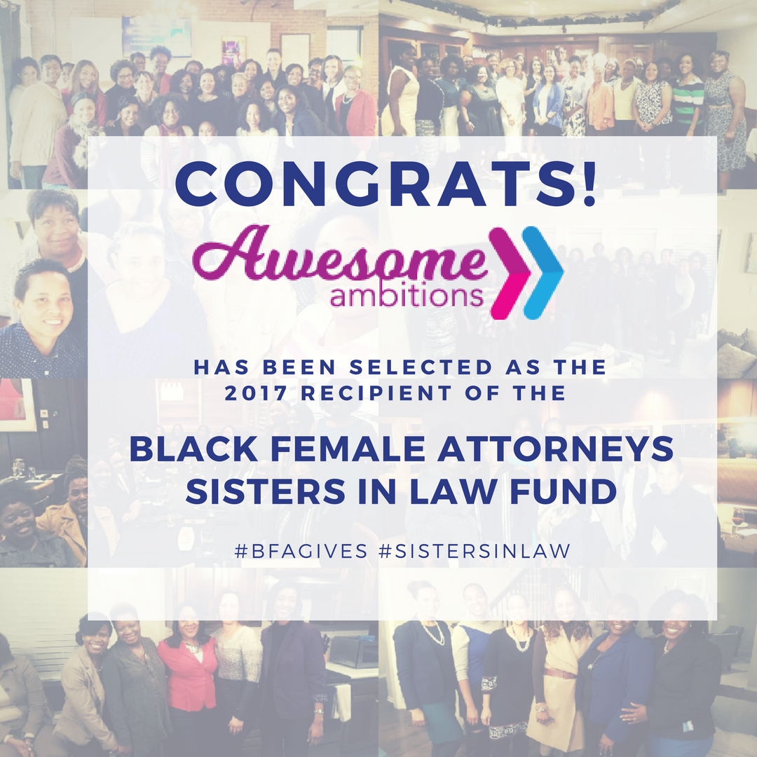 Kansas City's Sisters In Law Fund selected Aweosme Ambitons for 2017 Award