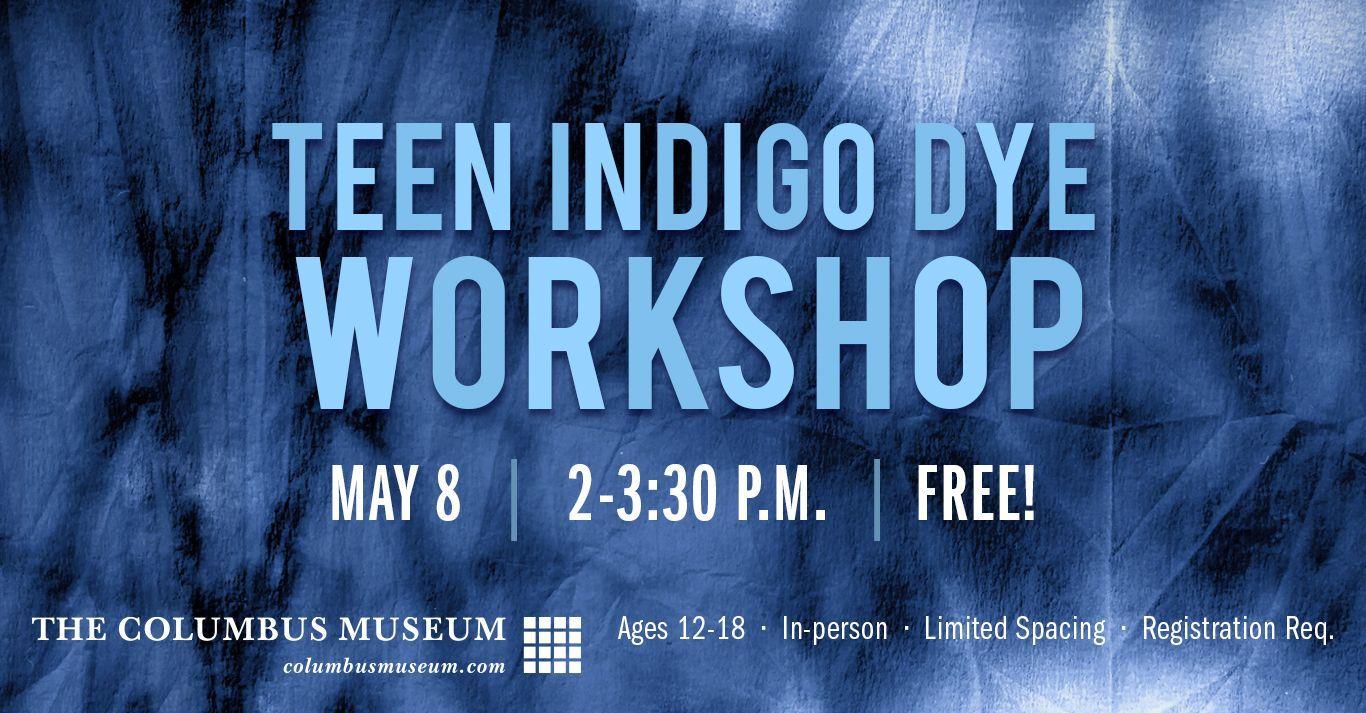 Teen Indigo Dye Workshop