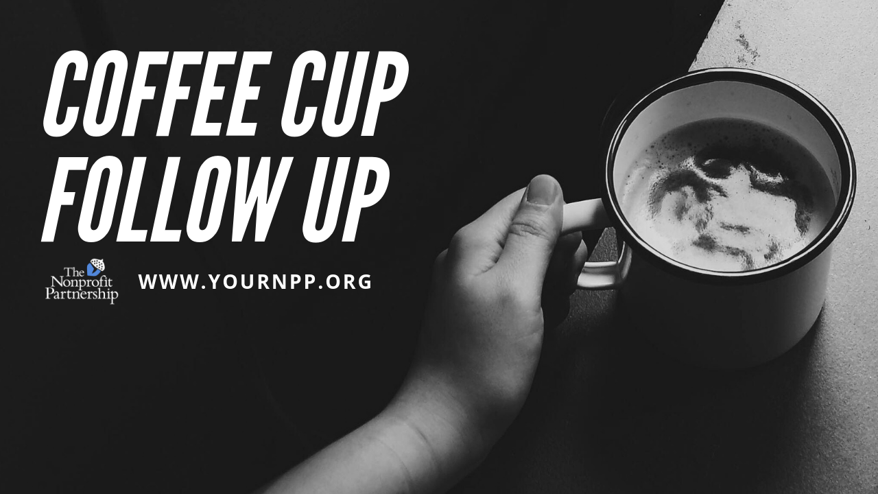 Coffee Cup Follow Up: Nonprofit Day 2019