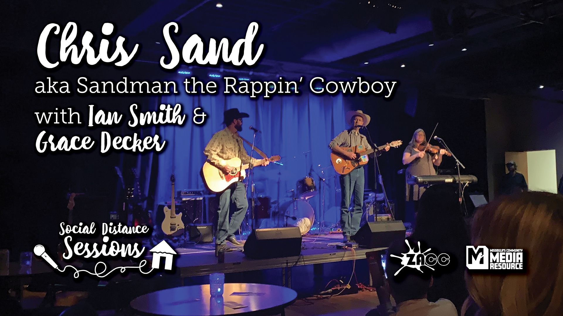 Social Distance Sessions: Chris Sand (Sandman the Rappin' Cowboy) with Ian Smith and Grace Decker