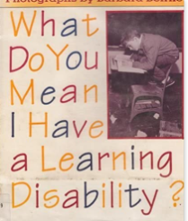 What Do You Mean I Have a Learning Disability?