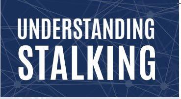 Understanding Stalking