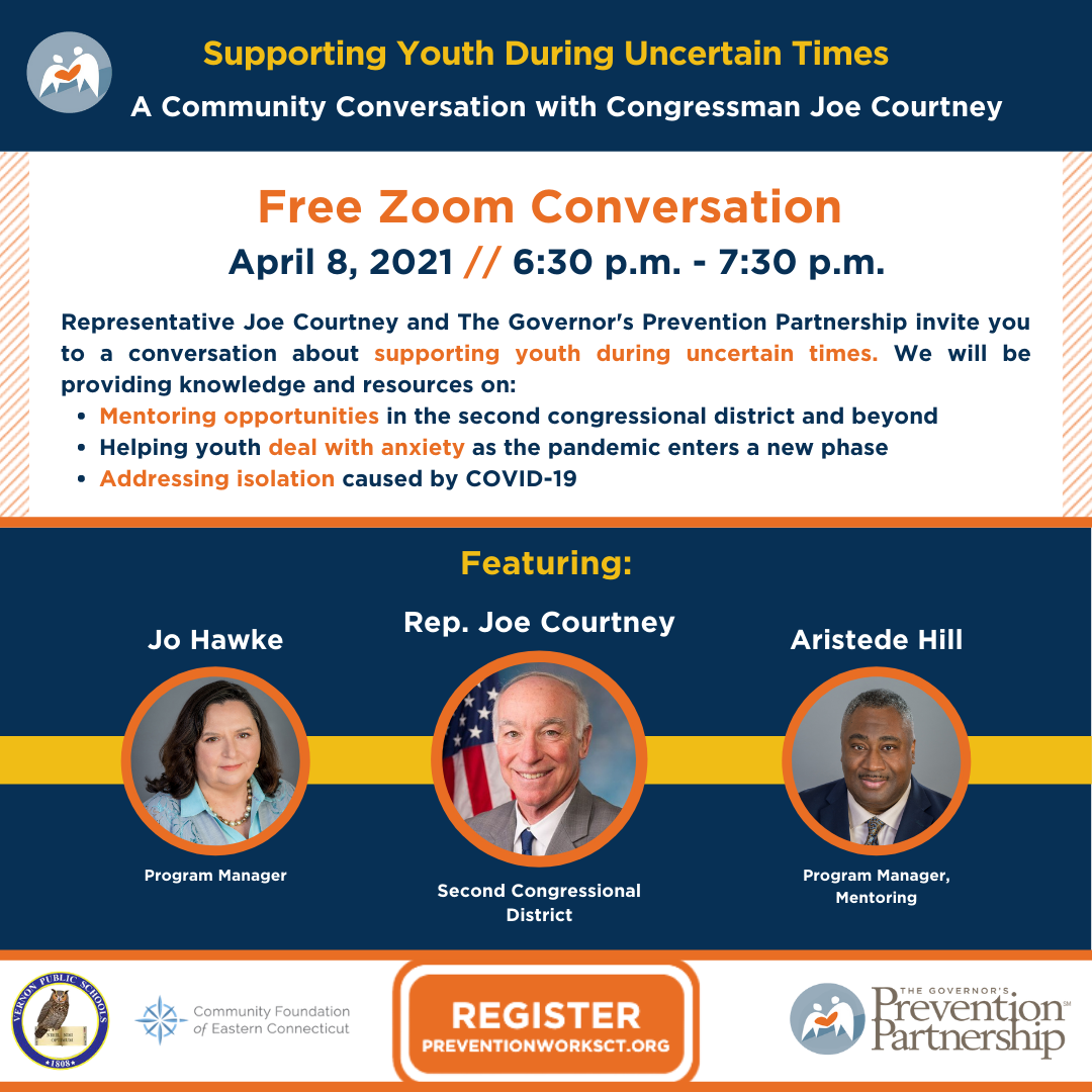 Supporting Youth During Uncertain Times: A Community Conversation with Congressman Joe Courtney  -- Canceled --
