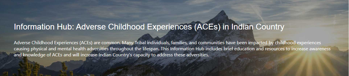 Information Hub: Adverse Childhood Experiences in Indian Coutry
