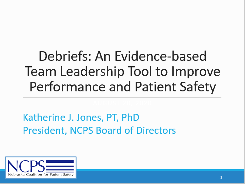 Debriefs: An Evidence-based Team Leadership Tool to Improve Performance and Patient Safety