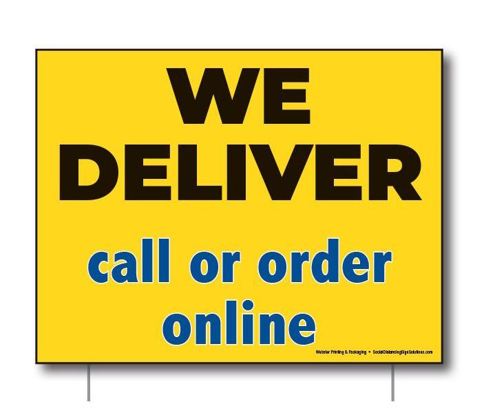 Lawn Sign - We Deliver