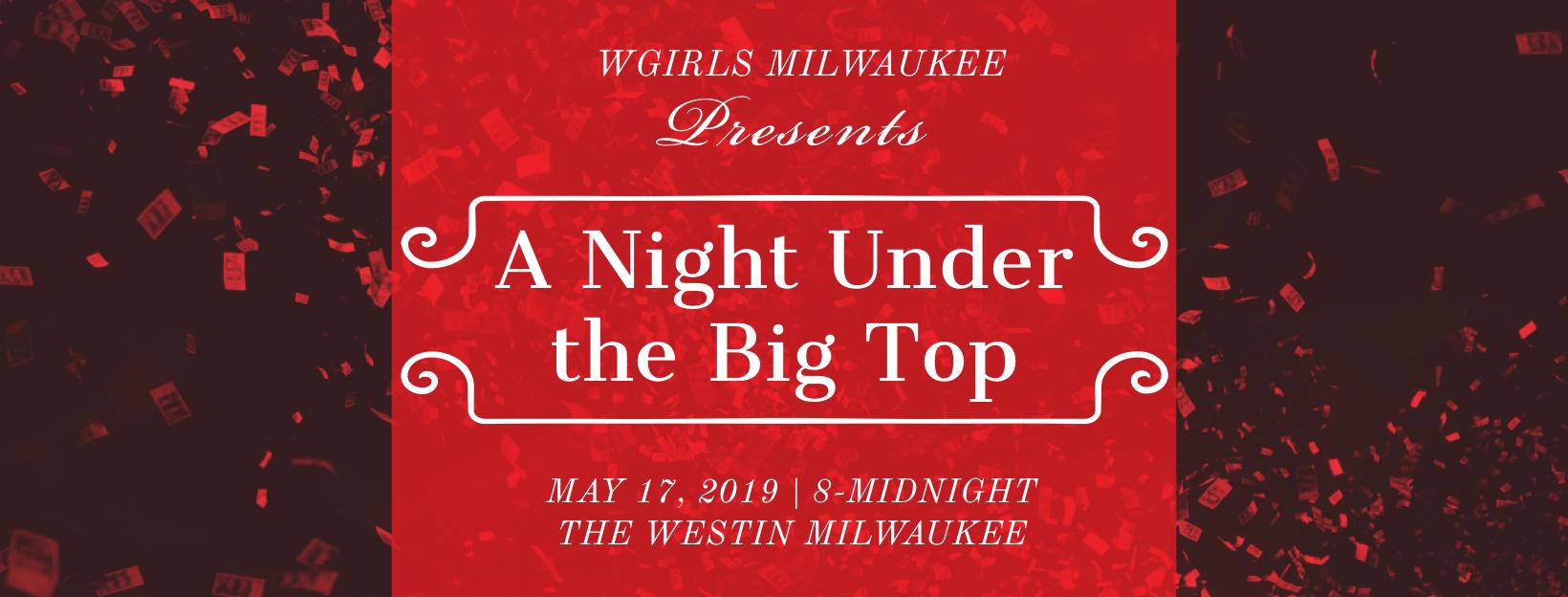 WGIRLS Milwaukee Presents: A Night Under the Big Top