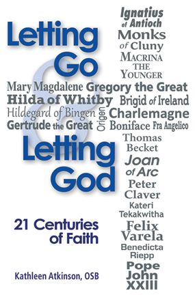 Newly Released: Letting Go & Letting God by Sister Kathleen Atkinson