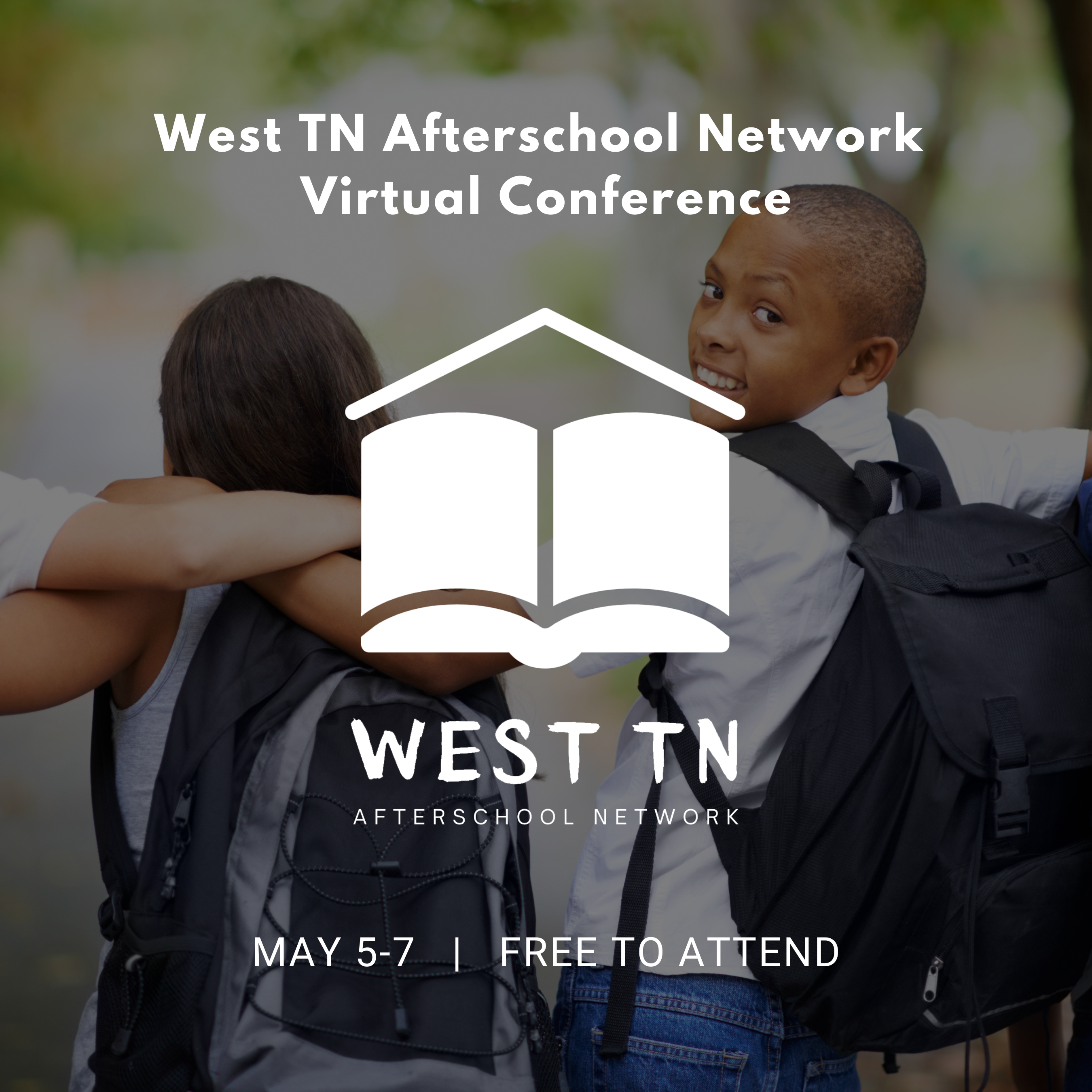 West TN Afterschool Network Virtual Conference