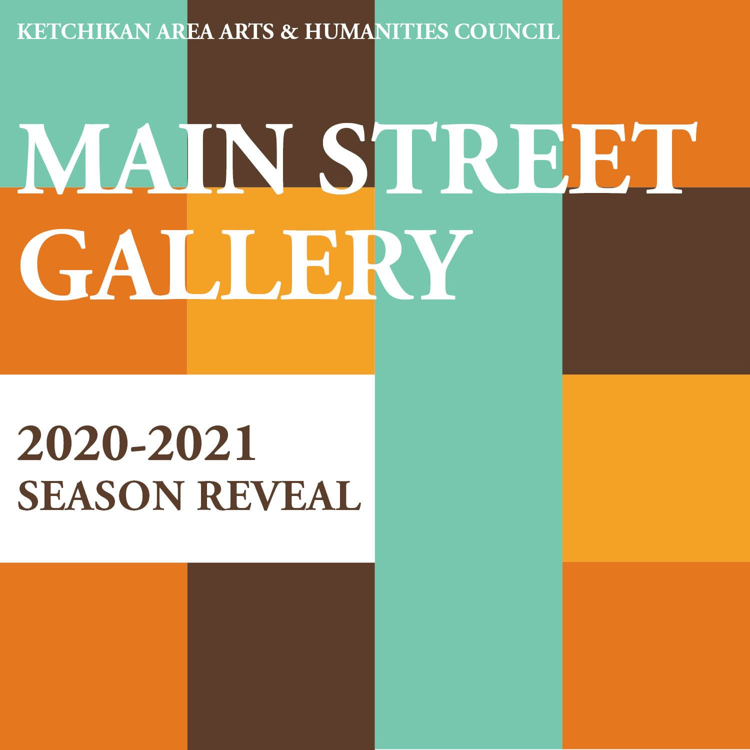 Announcing the 2020-2021 Main Street Gallery Exhibit Season!!!!