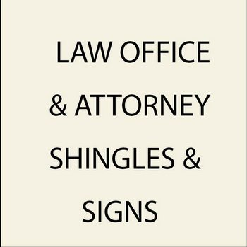 1. Law Office and Attorney Signs and Shingles