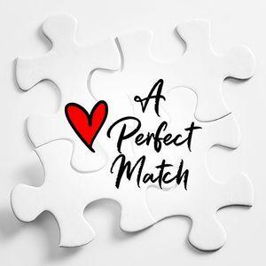 """A Perfect Match"""