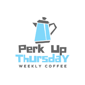 Perk Up Thursday