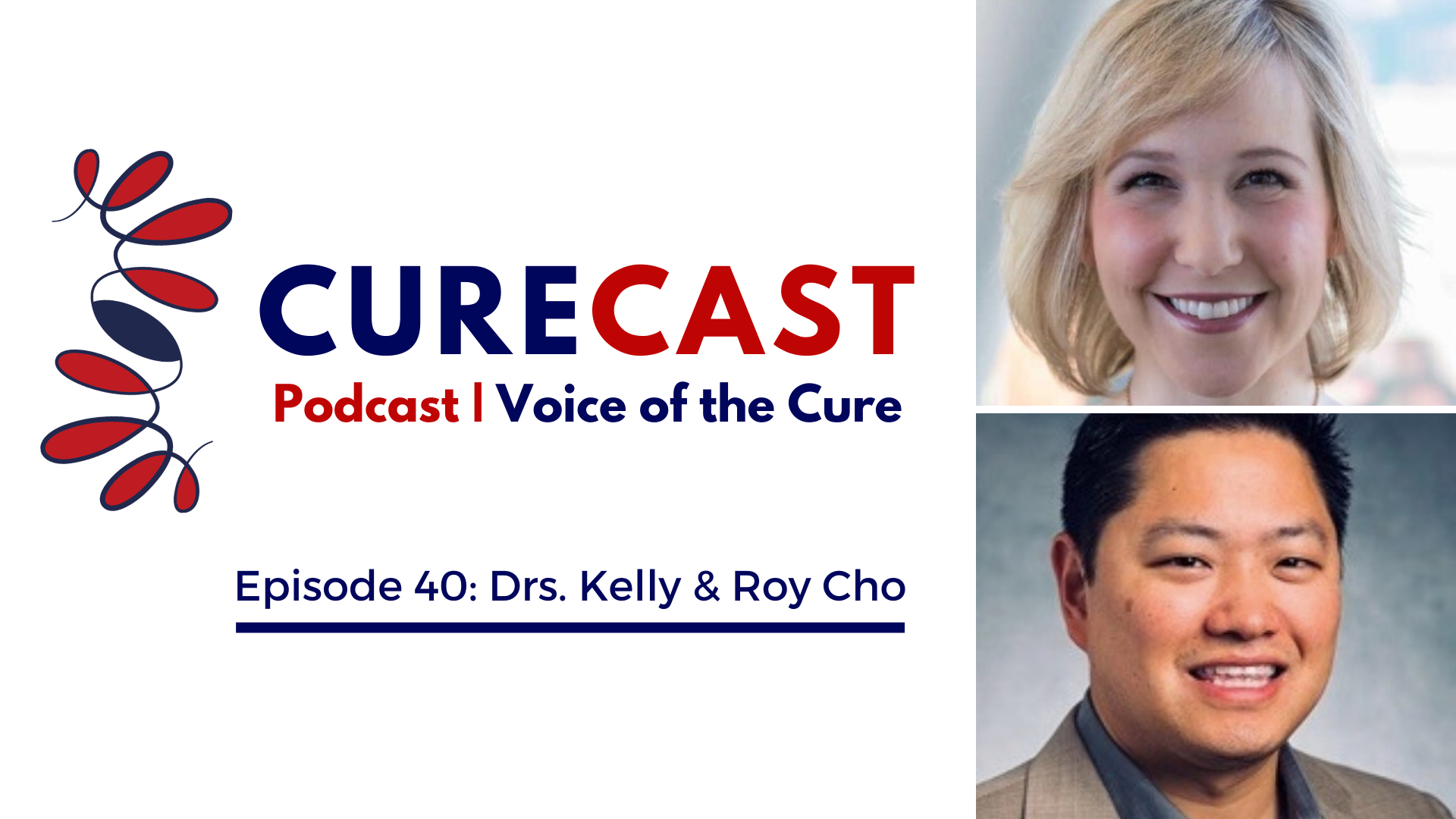 CureCast Episode 40: Kelly & Roy Cho on Covid-19 & Spinal Cord Injury