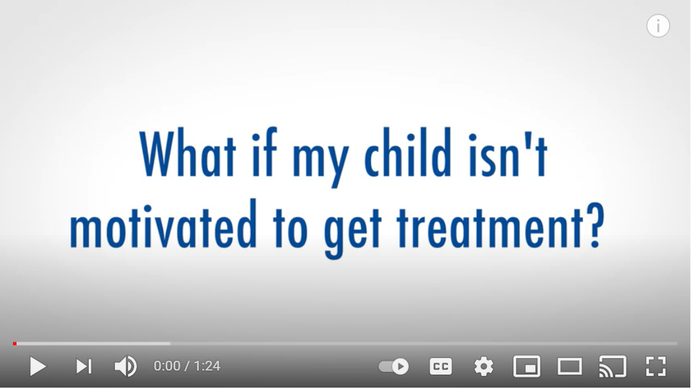 What if my child isn't movtivated to get treatment?