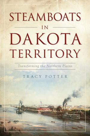 Steamboats of the Dakota Territory