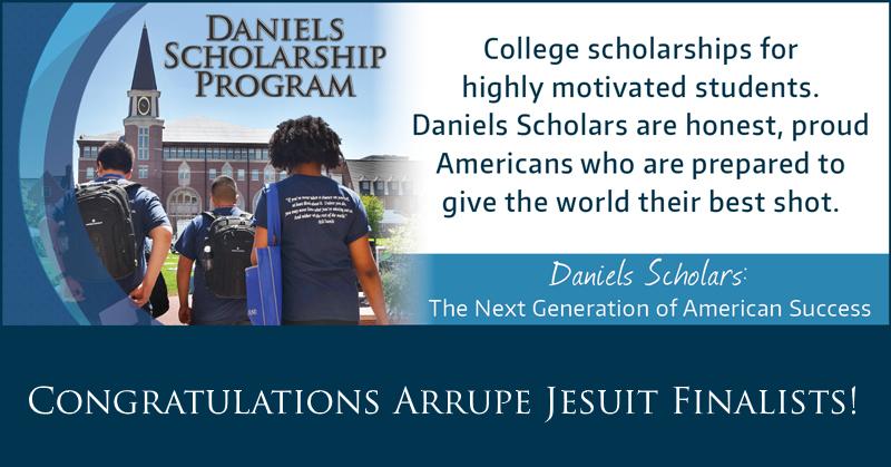 Arrupe Jesuit Congratulates 8 Seniors selected as finalists for Daniels Scholarship Program