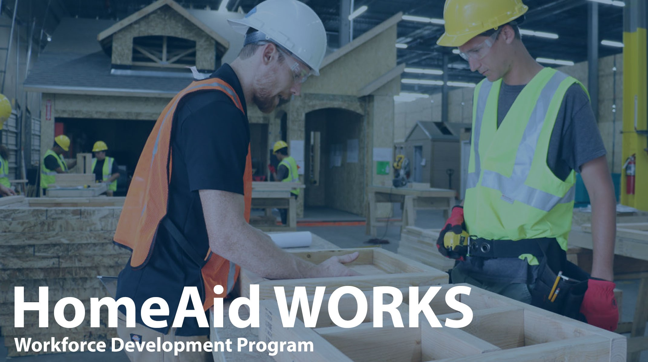HomeAid America Launches WORKS Program Giving Job Opportunities for Homeless