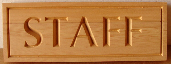 "G16081 - Carved Cedar Wood Office Door or Wall Sign for ""Staff"""