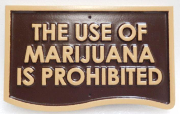 "KA20772 - Carved High-Density-Urethane (HDU)  ""The Use of Marijuana is Prohibited"" Sign, 2.5-D"