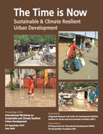 The Time is Now: Sustainable &  Climate Resilient Urban Development