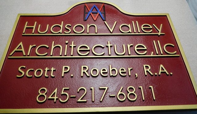 "S28011 - Carved HDU Sign for the ""Hudson Valley Architecture"" Firm, with Raised Letters and Border"